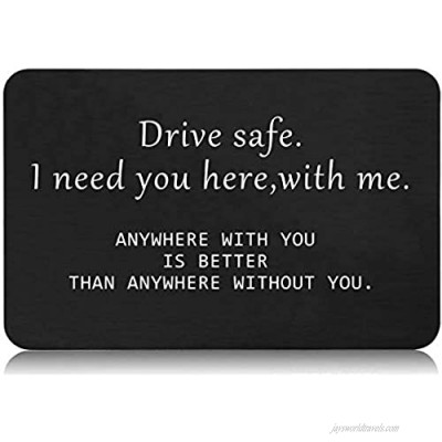 Wallet Card Gift for Boyfriend Husband Dad -Drive Safe I Need You Here With Me - Valentines day Birthday Christmas Thanksgiving New Year Fathers Day Anniversary for Men Him - Wallet Insert Decor Gift