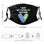I Got My Co-vid 19 Vaccine Unisex Dust Face Mask with 2 Filters Bandana Mask with Nose Bridge Reusable Face Scraf